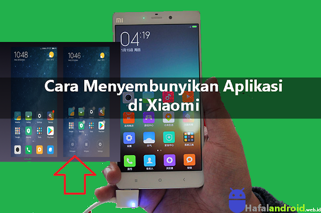 √ [GAMPANG] 3+ Cara Menyembunyikan Aplikasi di Xiaomi