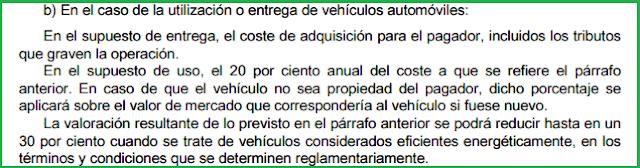 BOICAC 106 consulta 5 artículo 43.1.1º.b de la Ley 35/2006  de 28 de noviembre del IRPF Valoración de las rentas en especie