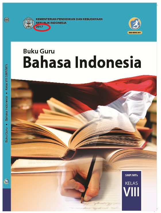 Buku Teks Pelajaran disusun menurut KI dan KD pada setiap jenjang sekolah dan kelas se BUKU GURU DAN BUKU SISWA SMP/MTs KELAS 8 KURIKULUM 2019 REVISI 2019 - 2018