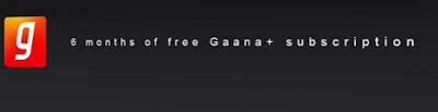 Gaana+ 6 months free subscription