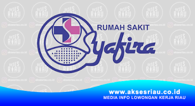 Lowongan Rumah Sakit Syafira Pekanbaru Februari 2018