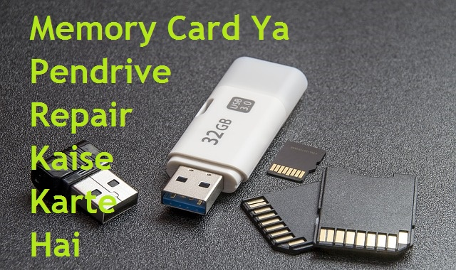 Damage (Correpted) Memory Card/SD Card Or Pendrive Ko Repair Ya Format Kaise Kare