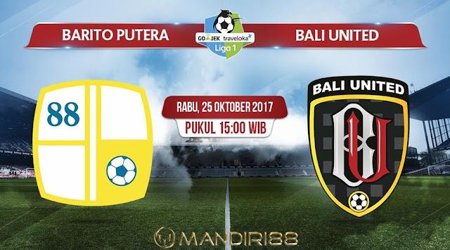 Prediksi Bola : Barito Putera Vs Bali United , Rabu 25 Oktober 2017 Pukul 15.00 WIB