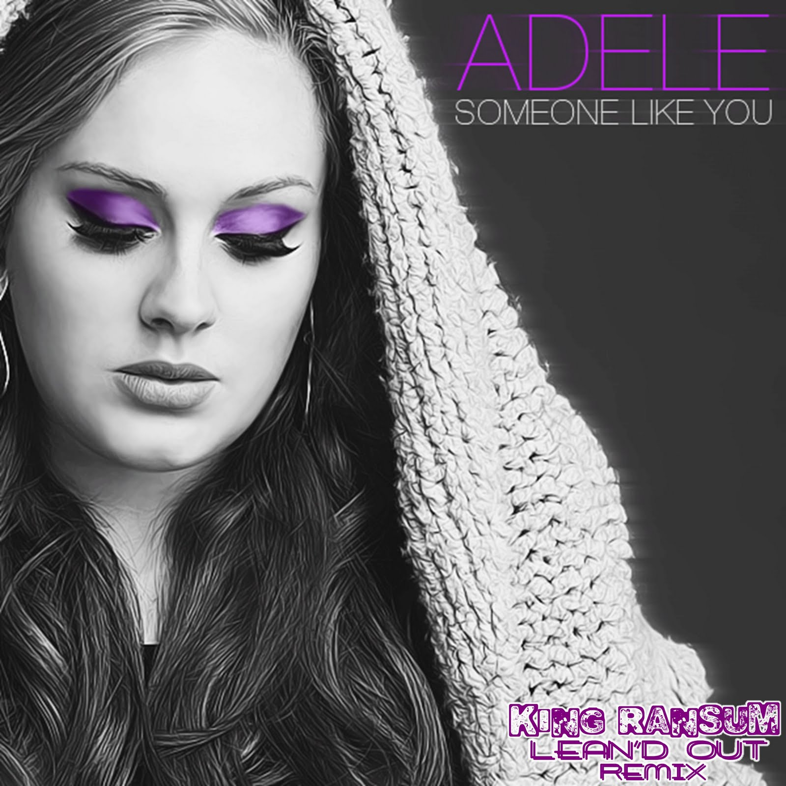 Adele Live Rolling In The Deep: Someone Like You (king Ransum Lean'd