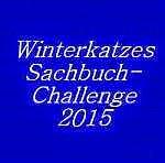 Winterkatzes Sachbuch-Challenge 2015