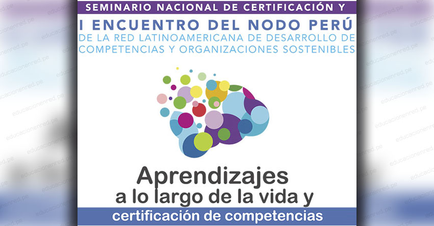 SINEACE anuncia Seminario Nacional de Certificación de Competencias (Martes 13 Noviembre) www.sineace.gob.pe