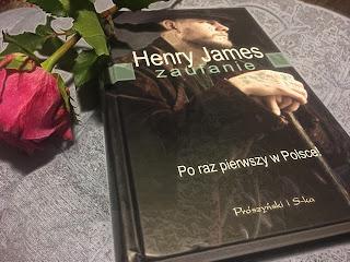 """""""Zaufanie"""" Henry James"""