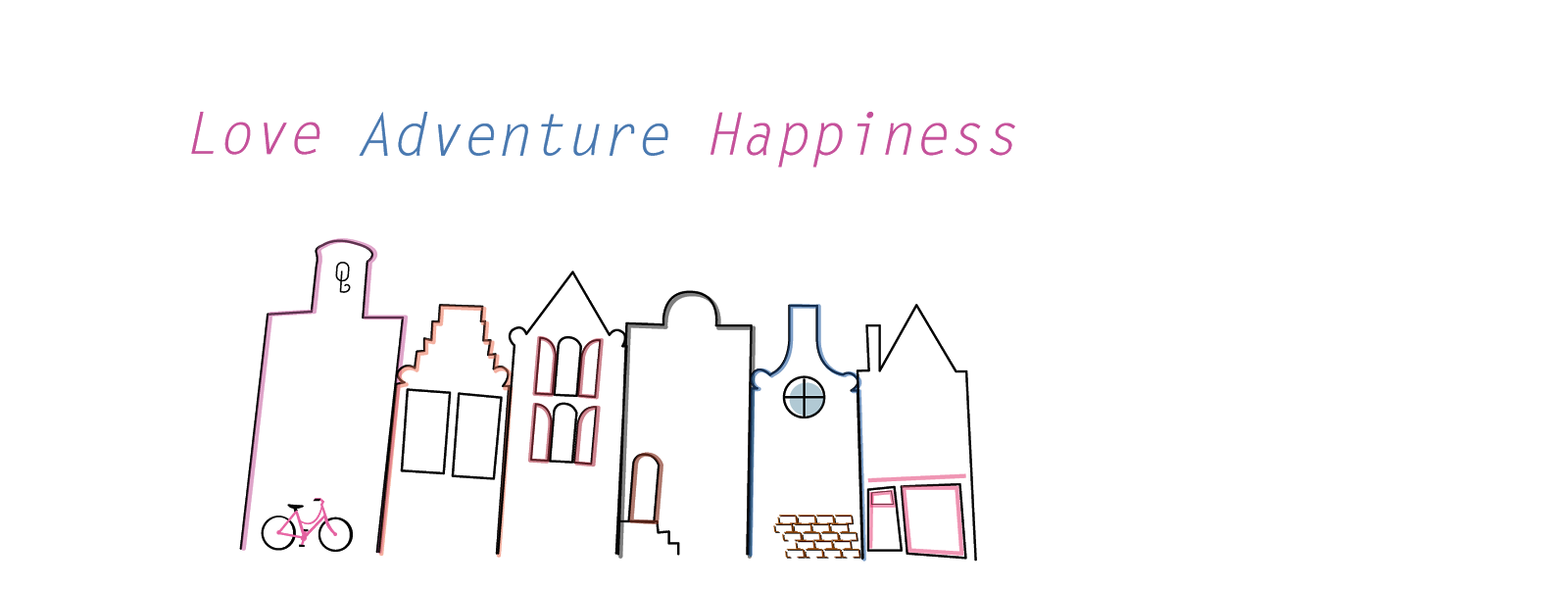 Love Adventure Happiness