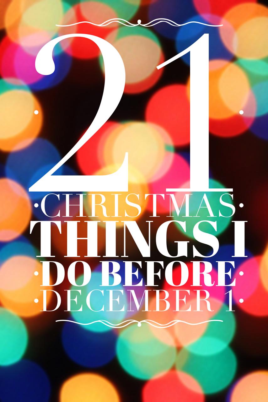 Christmas Tree Lane: 21 Things I Do Before December 1