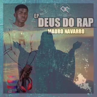 Mauro Navarro - Deus Do Rap (EP) [DOWNLOAD]
