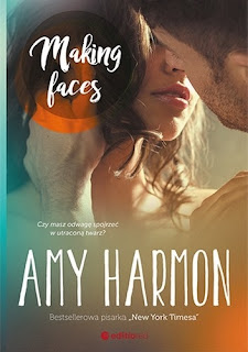 """Making faces"" Amy Harmon"