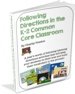 Want your free sample of Following Directions in the K-2 Common Core Classroom?