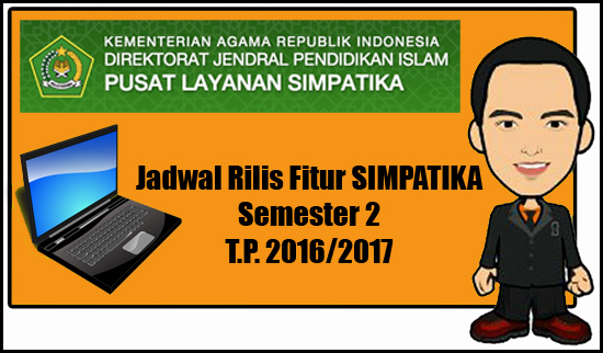 Jadwal Rilis Fitur SIMPATIKA Semester 2 TP20162017