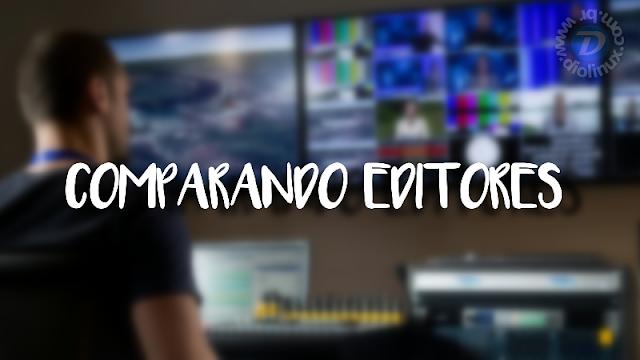 Comparando editores de vídeo