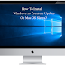How To Install Windows 10 Creators Update On Mac OS Sierra?