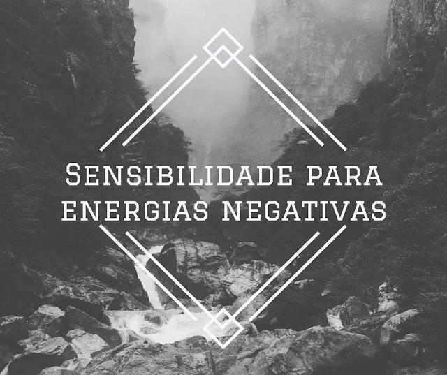 Lidando com energias negativas
