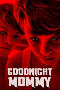 Watch Goodnight Mommy Online Free in HD
