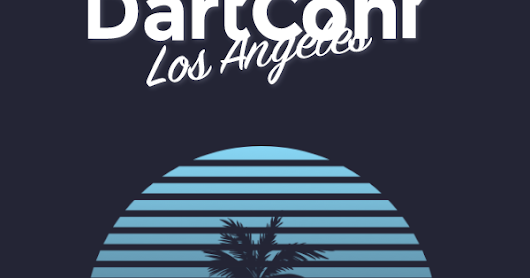 You are invited to DartConf Los Angeles!