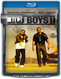 Bad Boys 2 Torrent - BluRay Rip 720p | 1080p Dual Áudio 5.1