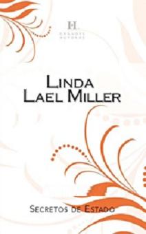 Linda Lael Miller - Secretos De Estado