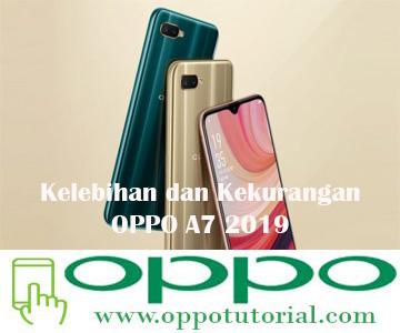 Kelebihan dan Kekurangan OPPO A7 2019