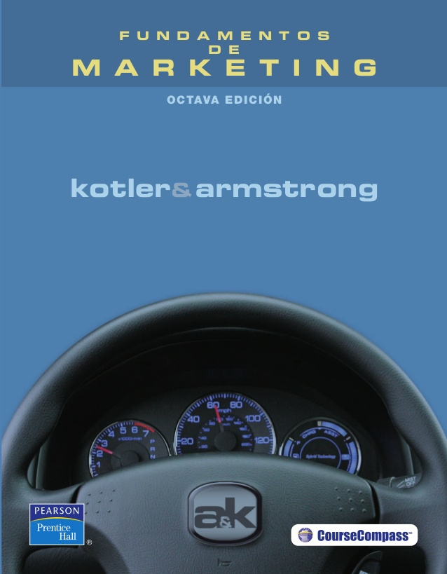 Fundamentos de marketing, 8va Edición – Philip Kotler y Gary ...