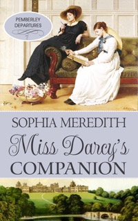 Book cover: Miss Darcy's Companion by Sophia Meredith