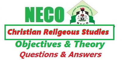 July 2017 NECO CRS Answers (Obj & Theory) Runz/Expo (Complete Questions)