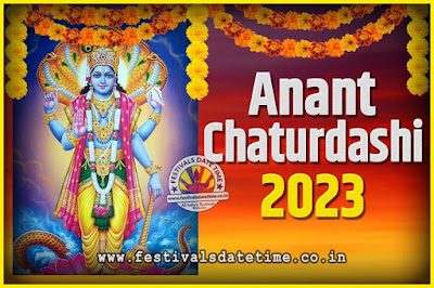 2023 Anant Chaturdashi Pooja Date and Time, 2023 Anant Chaturdashi Calendar