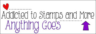 http://addictedtostamps-challenge.blogspot.com/2016/07/challenge-201-anything-goes.html