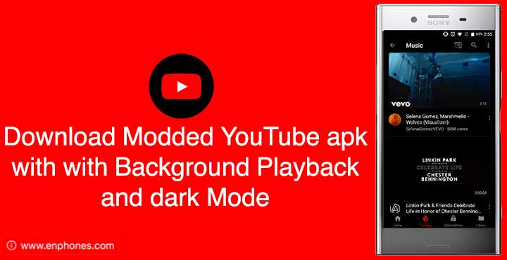 Download Modded YouTube apk with with Background Playback
