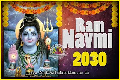 2030 Ram Navami Pooja Date & Time, 2030 Ram Navami Calendar