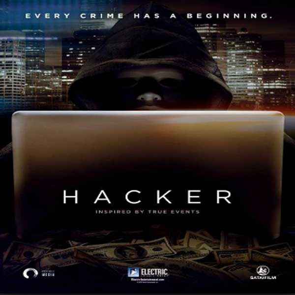 Hacker, Film Hacker, Hacker Synopsis, Hacker Trailer, Hacker Review, Download Poster Film Hacker 2016