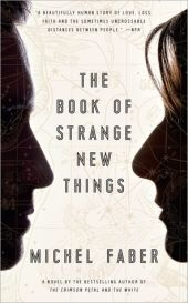 Dystopian novels: The Book of Strange New Things