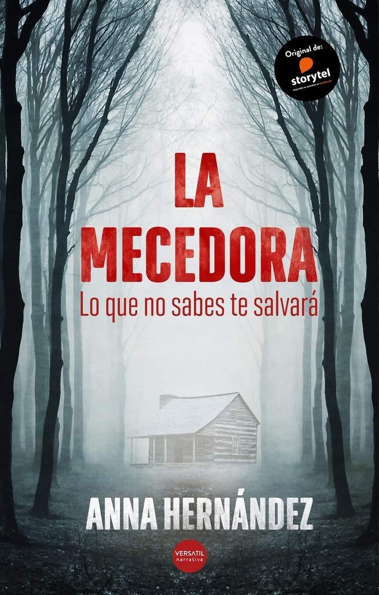 Autora: Anna Hernández. Editorial: Versátil. Género: Thriller