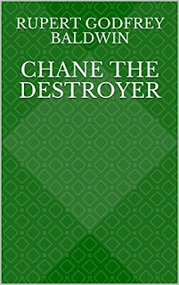 Chane the Destroyer - Fantasy fiction story by Rupert Godfrey Baldwin