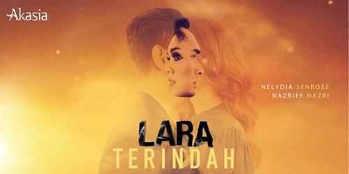 Pelakon Drama Lara Terindah TV3, pelakon utama, pelakon pembantu, pelakon tambahan drama Lara Terindah TV3