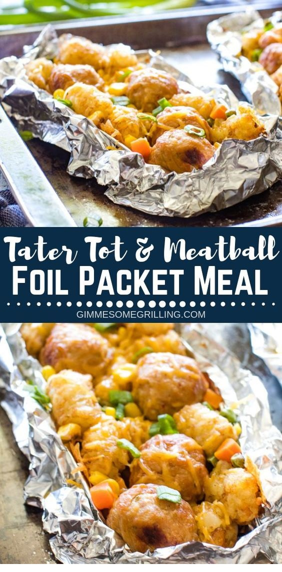 Tater Tot & Meatball Foil Packet Meals
