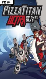 307otag - Pizza Titan Ultra-SKIDROW