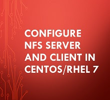 Configure NFS Server and Client in CentOS/RHEL 7