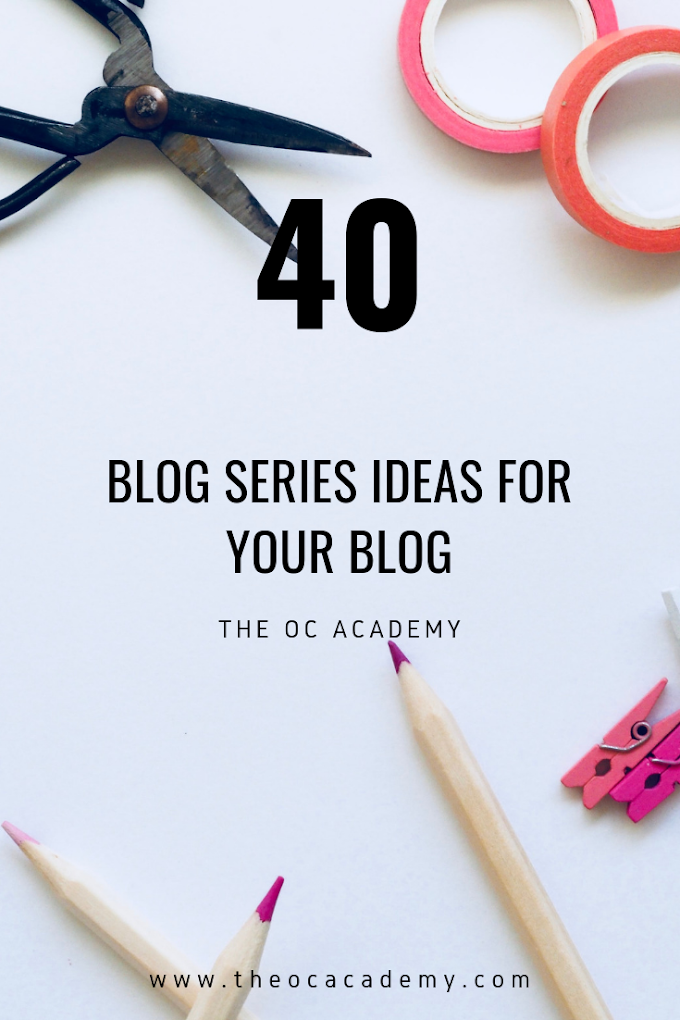 40 Blog Series Ideas