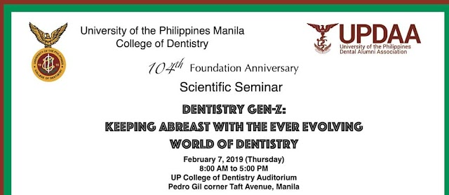 "UPCD 104th Foundation Anniversary  Scientific Seminar ""Dentistry Gen-Z: Keeping Abreast with the Ever Evolving World of Dentistry"""
