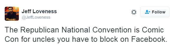 best Twitter responses to the RNC 2016 Uncles you block on Facebook @JeffLoveness