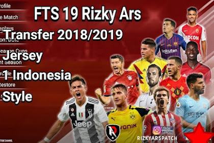 FTS 2019 Mod Apk + Obb By Rizky Ars Full Transfer Pemain 2018/2019