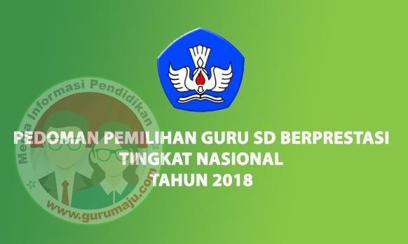 JUKNIS PEDOMAN PEMILIHAN GURU SD BERPRESTASI TAHUN 2018