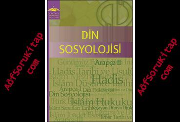 AÖF, Aöf İlahiyat, Aöf Soru, Aöf Kitap, Aöf Destek, Din Sosyolojisi , Aöf Din Sosyolojisi  dersi, Din Sosyolojisi  PDF indir, Din Sosyolojisi  ders kitabı indir, Açık Öğretim Din Sosyolojisi  dersi, Aöf Din Sosyolojisi  çalışma kitabı, Açık Öğretim Ders Kitapları PDF indir, Din Sosyolojisi  indir,