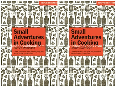 Download ebook Small Adventures In Cooking