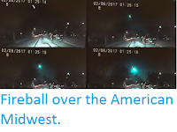 http://sciencythoughts.blogspot.co.uk/2017/02/fireball-over-american-mdwest.html