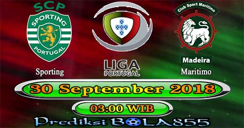Prediksi Bola855 Sporting vs Maritimo 30 September 2018