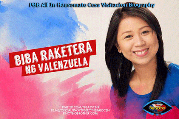 PBB All In Housemate Cess Visitacion Biography